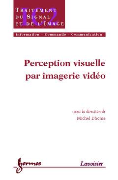 Couverture de l'ouvrage Perception visuelle par imagerie vidéo