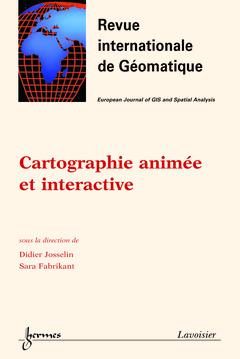 Couverture de l'ouvrage Cartographie animée et interactive (Revue internationale de Géomatique Vol.13 N° 1/2003)