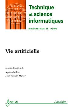 Couverture de l'ouvrage Vie artificielle (Technique et science informatiques RSTI série TSI, Vol.22 N° 2/2003)