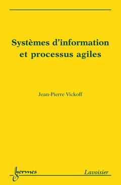 Couverture de l'ouvrage Systèmes d'information et processus agiles