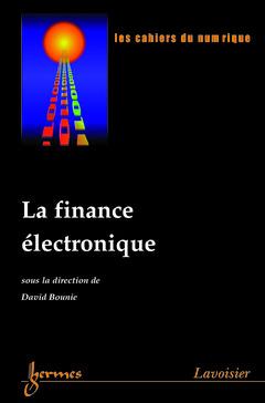 Couverture de l'ouvrage La finance électronique (Les cahiers du numérique Vol.4 N° 1/2003)