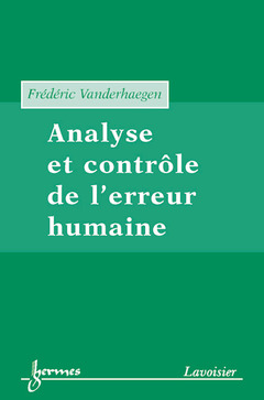 Couverture de l'ouvrage Analyse et contrôle de l'erreur humaine