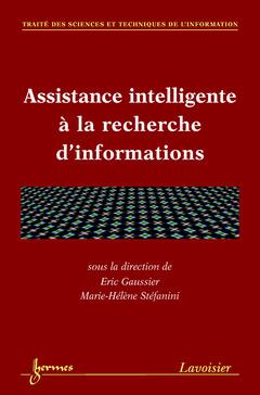 Couverture de l'ouvrage Assistance intelligente à la recherche d'informations