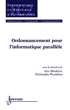 Couverture de l'ouvrage Ordonnancement pour l'informatique parallèle