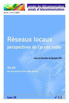 Couverture de l'ouvrage Réseaux locaux : perspectives de l'accès radio (Annales de télécommunications Tome 58 N° 3/4 Mars/Avril 2003)