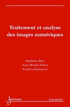 Couverture de l'ouvrage Traitement et analyse des images numériques