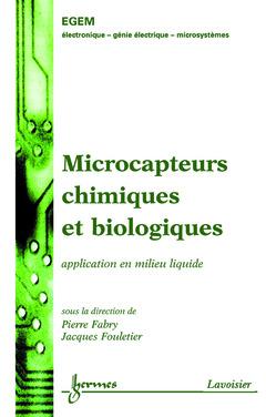 Couverture de l'ouvrage Microcapteurs chimiques et biologiques