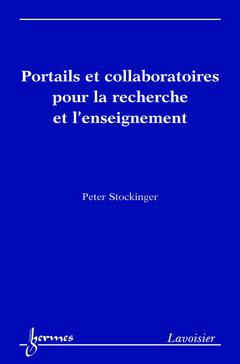 Couverture de l'ouvrage Portails et collaboratoires pour la recherche et l'enseignement