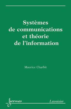 Couverture de l'ouvrage Systèmes de communications et théorie de l'information
