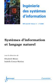 Couverture de l'ouvrage Systèmes d'information et langage naturel (Ingénierie des systèmes d'information RSTI série ISI Vol.8 N°3/2003)