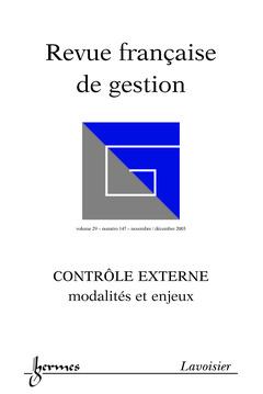 Couverture de l'ouvrage Contrôle externe : modalités et enjeux (Revue française de gestion Vol.29 N° 147 Novembre/Décembre 2003)