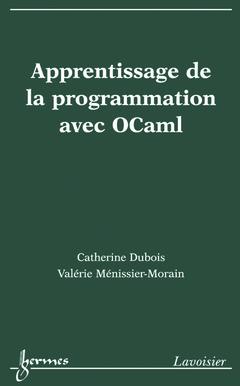 Couverture de l'ouvrage Apprentissage de la programmation avec OCaml
