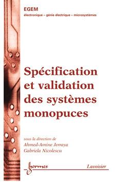 Couverture de l'ouvrage Spécification et validation des systèmes monopuces