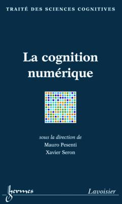 Couverture de l'ouvrage La cognition numérique