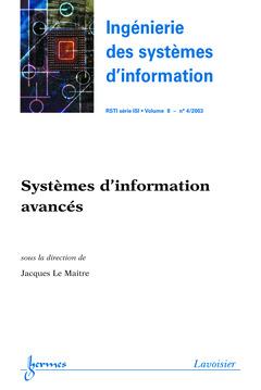 Couverture de l'ouvrage Systèmes d'information avancés (Ingénierie des systèmes d'information RSTI série ISI Vol.8 N° 4/2003)