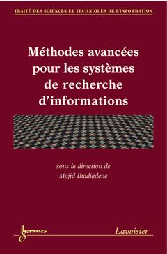Couverture de l'ouvrage Méthodes avancées pour les systèmes de recherche d'informations