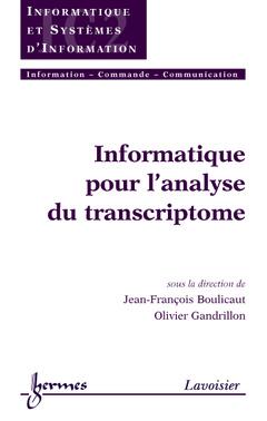 Couverture de l'ouvrage Informatique pour l'analyse du transcriptome