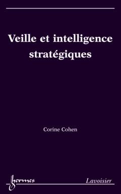 Couverture de l'ouvrage Veille et intelligence stratégiques