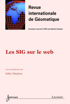 Couverture de l'ouvrage Les SIG sur le web (Revue internationale de Géomatique Vol.13 N° 3/2003)