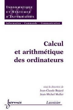 Couverture de l'ouvrage Calcul et arithmétique des ordinateurs