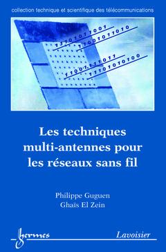Couverture de l'ouvrage Les techniques multi-antennes pour les réseaux sans fil