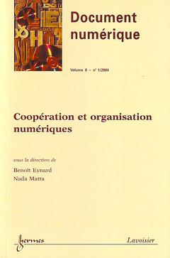 Couverture de l'ouvrage Coopération et organisation numériques (Document numérique Vol. 8 N° 1/2004)