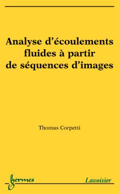 Couverture de l'ouvrage Analyse d'écoulements fluides à partir de séquences d'images
