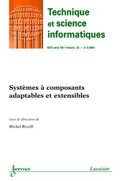 Couverture de l'ouvrage Systèmes à composants adaptables et extensibles (Technique et science informiques RSTI série TSI Vol.23, N° 2/2004)