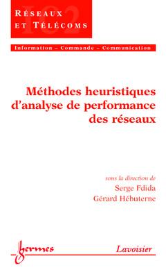 Couverture de l'ouvrage Méthodes heuristiques d'analyse de performance des réseaux