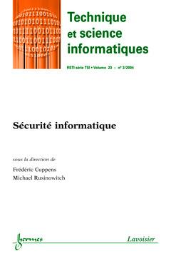 Couverture de l'ouvrage Sécurité informatique (Technique et science informatiques RSTI série TSI Vol. 23 N° 3/2004)