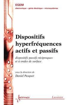 Couverture de l'ouvrage Dispositifs hyperfréquences actifs et passifs