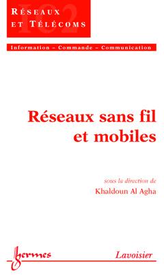 Couverture de l'ouvrage Réseaux sans fil et mobiles
