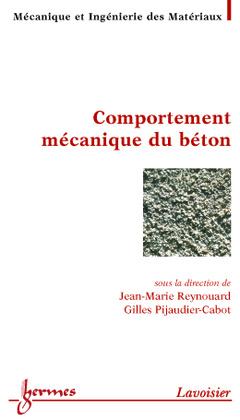 Couverture de l'ouvrage Comportement mécanique du béton