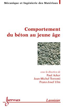 Couverture de l'ouvrage Comportement du béton au jeune âge