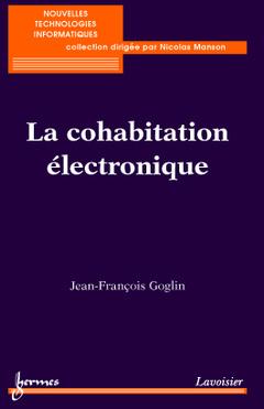 Couverture de l'ouvrage La cohabitation électronique