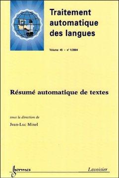 Couverture de l'ouvrage Résumé automatique de textes (Traitement automatique des langues - Vol. 45 N° 1/ 2004)