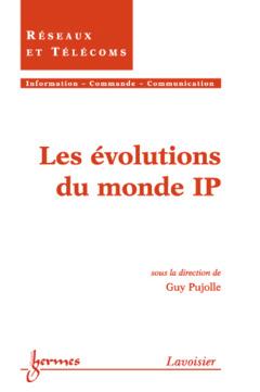 Couverture de l'ouvrage Les évolutions du monde IP