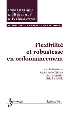Couverture de l'ouvrage Flexibilité et robustesse en ordonnancement
