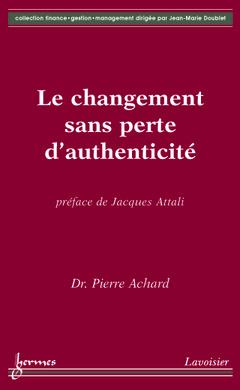 Couverture de l'ouvrage Le changement sans perte d'authenticité