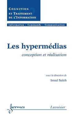 Couverture de l'ouvrage Les hypermédias : Conception et réalisation