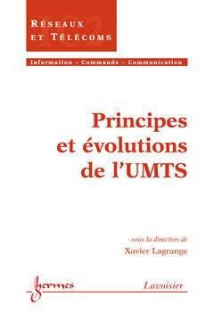 Couverture de l'ouvrage Principes et évolutions de l'UMTS