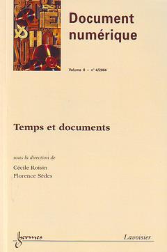 Couverture de l'ouvrage Temps et documents (Document numérique Vol.8 N° 4/2004)