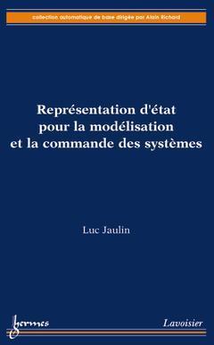 Couverture de l'ouvrage Représentation d'état pour la modélisation et la commande des systèmes