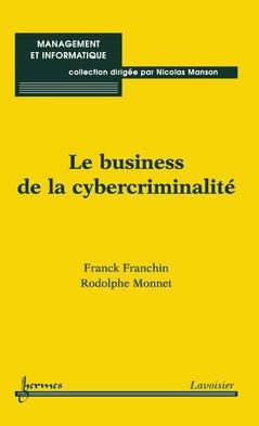 Couverture de l'ouvrage Le business de la cybercriminalité