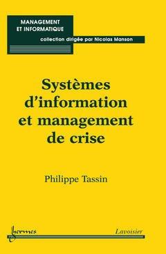 Couverture de l'ouvrage Systèmes d'information et management de crise