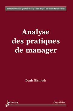 Couverture de l'ouvrage Analyse des pratiques de manager