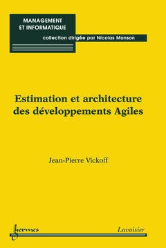 Couverture de l'ouvrage Estimation et architecture des développements Agiles