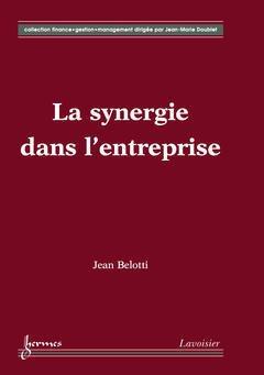 Couverture de l'ouvrage La synergie dans l'entreprise