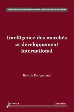 Couverture de l'ouvrage Intelligence des marchés et développement international