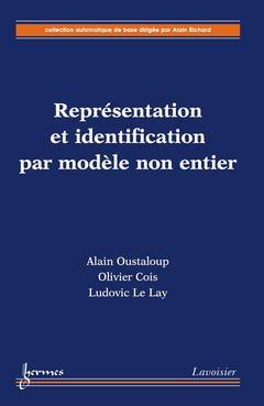 Couverture de l'ouvrage Représentation et identification par modèle non-entier